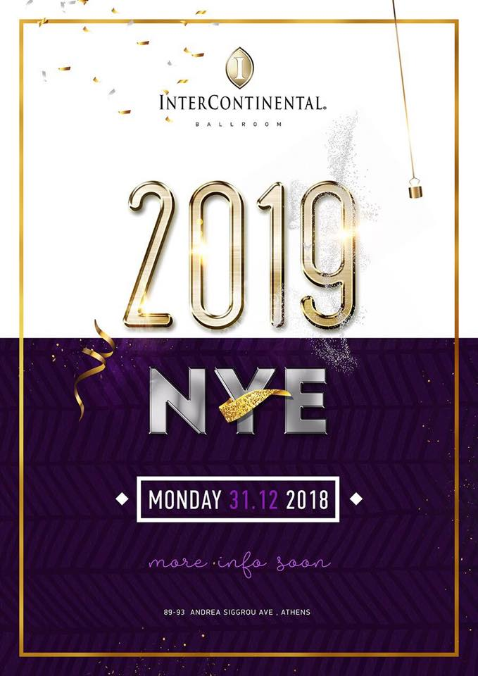 ΠΡΩΤΟΧΡΟΝΙΑΤΙΚΟ PARTY ΣΤΟ INTERCONTINENTAL HOTEL ATHENS – REVEGION 2019 NEW YEARS EVE PARTY